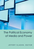 Political Economy of Media and Power